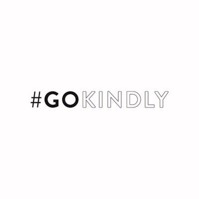 #GoKindly