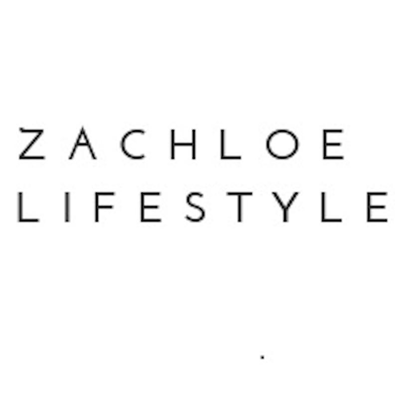 Zachloe Lifestyle