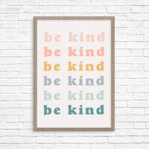 Be Kind | Unframed Print