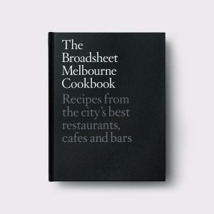 Broadsheet Melbourne Cookbook | Coffee Table Book