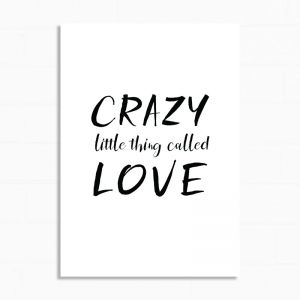Crazy Little Thing Called Love | Print | White and Black