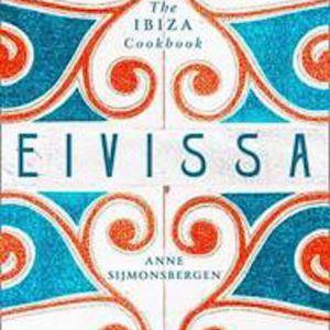 Eivissa The Ibiza Cookbook   Coffee Table Book