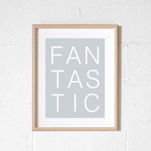 Fantastic | 50 x 70 Poster