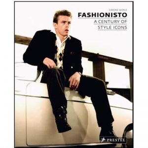 Fashionisto A Century of Style Icons | Coffee Table Book