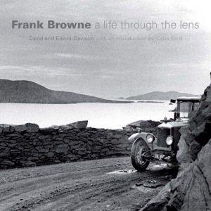 Frank Browne: A Life Through the Lens