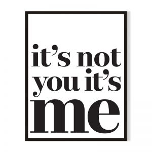It's Not You | Framed Print | Artefocus