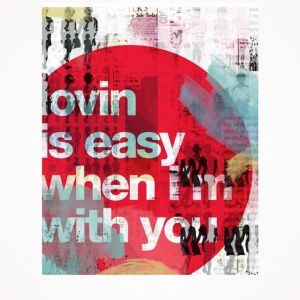 Lindsay Blamey | Lovin is Easy Print - Small