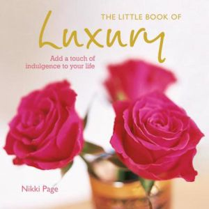 Little Book Of Luxury