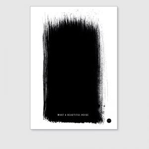 What a Beautiful Noise | Unframed Print