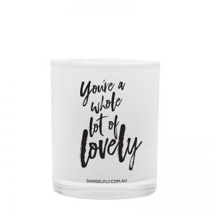 You're Lovely   LRG Candle   by Damselfly