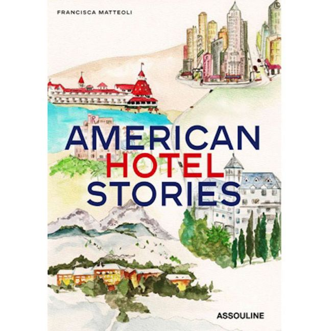 American Hotel Stories | Coffee Table Book