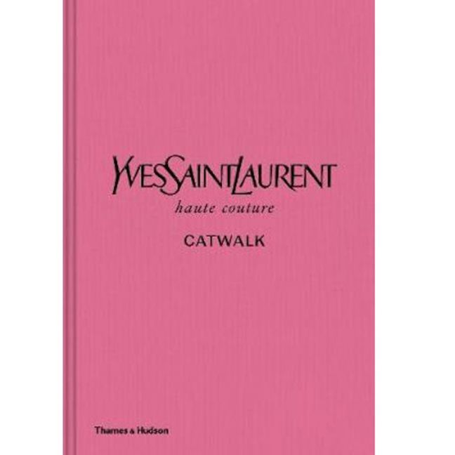Yves Saint Laurent Catwalk | Coffee Table Book